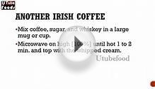Another Irish Coffee - RECIPES - EASY TO LEARN