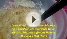 Christmas..Anytime FRUIT CAKE Demonstration/Recipe [HD] 2015