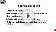 Coffee Can Bread - Bread Recipes - Cake Recipes - All Recipes