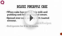 DELUXE PINEAPPLE CAKE - How To QUICKRECIPES
