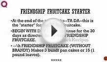 FRIENDSHIP FRUITCAKE STARTER -- Cake Recipes -- How to Cook