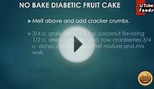 FRUIT CAKE + DIABETIC RECIPE + CAKE RECIPE + FRUIT CAKE