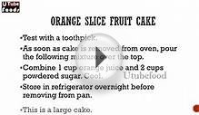 ORANGE SLICE FRUIT CAKE -- Cake Recipes -- making of cakes