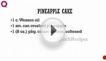 PINEAPPLE CAKE - How To QUICKRECIPES