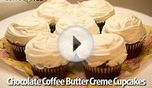 Recipe of the Week - Chocolate Coffee Butter Creme Cupcakes