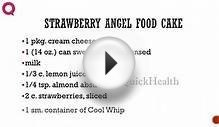 STRAWBERRY ANGEL FOOD CAKE -- Cake Recipes -- Making of Cakes